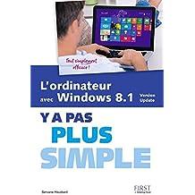 L'ordinateur avec Windows 8.1 Y a pas plus simple