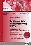 Posttraumatische Belastungsstörungen (PTBS): Ergänzungsmaterial zu Handeln ermöglichen - Trägheit überwinden (Actio