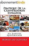 Pratique de la Conversation  Espagnol...