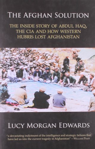 The Afghan Solution: The Inside Story of...