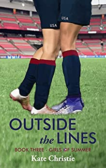 Outside The Lines: Book Three Of Girls Of Summer por Kate Christie