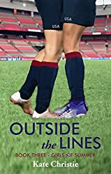 Outside the Lines: Book Three of Girls of Summer (English Edition)