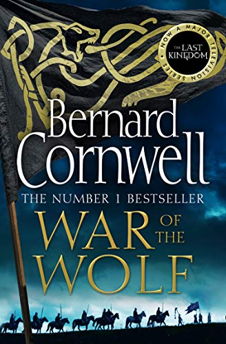 War Of The Wolf 11 (The Last Kingdom Series)