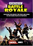 #3: Fortnite Battle Royale Updates: Beginners Guide to Becoming a Pro Player on Time