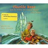 Charlie Bone und das Schloss der tausend Spiegel: Sprecher: Peter Lohmeyer, 5 CDs, Multibox, Gesamtlaufzeit 6 Std. 26 Min.