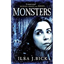 Monsters by Ilsa J. Bick (2013-11-05)