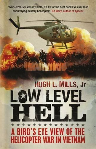 Low Level Hell by Hugh Mills (2011-09-15)