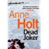 Dead Joker (Hanne Wilhelmsen Series) (English Edition)