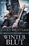 Winterblut: Roman (Sigurd, Band 2) - Giles Kristian
