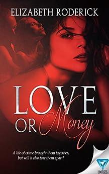 Love Or Money by [Roderick, Elizabeth]