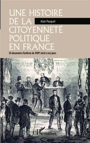 Une histoire de la citoyenneté politique en Franc...
