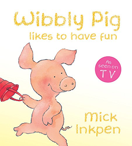 Wibbly Pig Likes to Have Fun Board Book