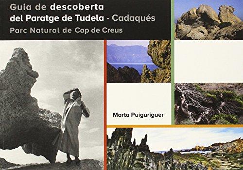 Guía de descoberta del Paratge de Tudela-Cadaqués. Parc Natural de Cap de Creus (Documenta)