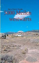 5000 Meilen westwärts: Ein Road Trip von New York nach Seattle
