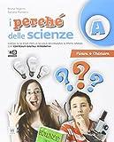 I perché delle scienze. Per la Scuola media. Con DVD. Con e-book. Con espansione online
