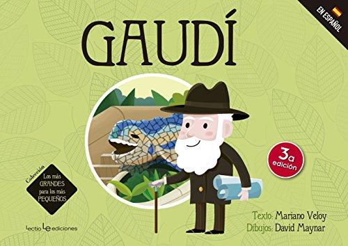 Gaudí (Los más GRANDES para los más PEQUEÑOS) por Mariano Veloy Planas