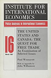 The United States and Canada: Quest for Free Trade - An Examination of Selected Issues (Policy Analyses in International Economics)
