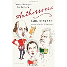Authorisms: Words Wrought by Writers