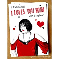Funny Gavin & Stacey MOTHERS DAY Birthday Christmas Card Nessa Truth I Loves You Mam Mum Mother