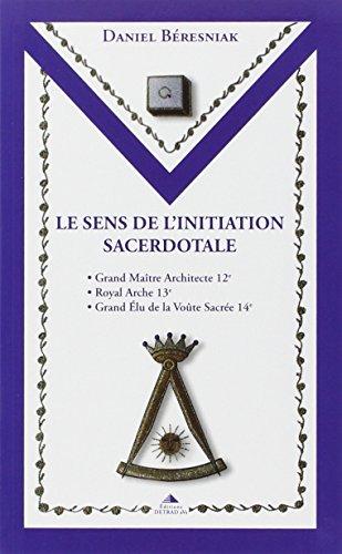 Le sens de l'initiation sacerdotale par Daniel Béresniak