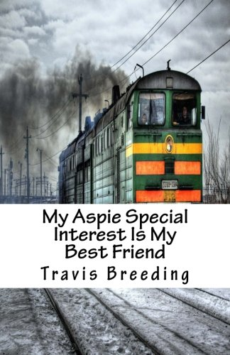 My Aspie Special Interest Is My Best Friend
