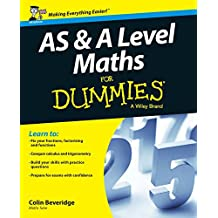 AS and A Level Maths For Dummies