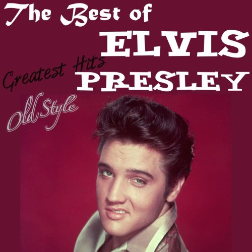 The Very Best of Elvis Presley...