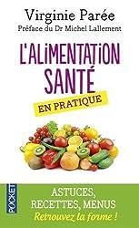 L'Alimentation santé en pratique