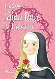 La storia di santa Rita da Cascia