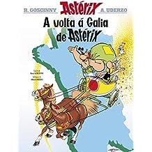 A Volta Á Galia De Astérix (Infantil E Xuvenil - Cómics)