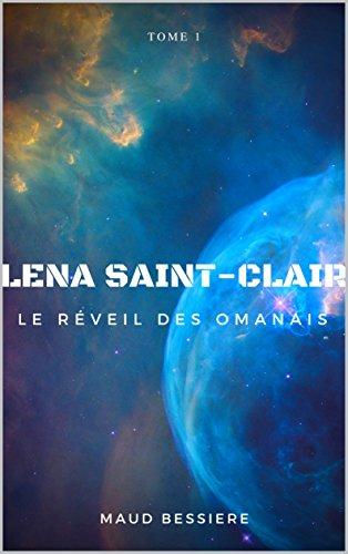 Lena Saint-Clair: Le réveil des Omanais par Maud Bessière