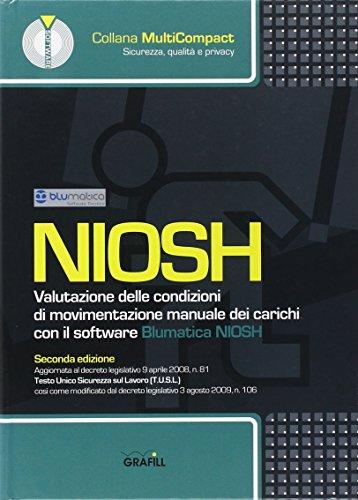 Niosh. Valutazione delle condizioni di movimentazione manuale dei carichi. CD-ROM