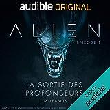 Alien - La sortie des profondeurs. Le Pilote