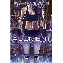 Augment (Stories of Singularity #4) (English Edition)