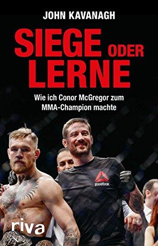 Siege oder lerne: Wie ich Conor McGregor zum MMA-Champion machte -