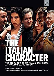 Il carattere Italiano. La storia di una grande orchestra Italiana