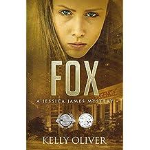 FOX: A Suspense Thriller (Jessica James Mysteries) (English Edition)
