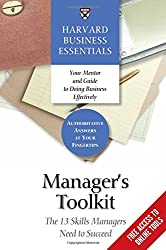 Manager's Toolkit: The 13 Skills Managers Need to Succeed (Harvard Business Essentials)