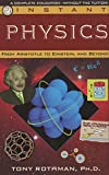 Instant Physics: From Aristotle to Einstein, and Beyond (Instant Education) (English Edition)