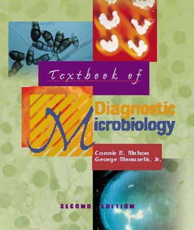 Textbook of Diagnostic Microbiology by Connie Mahon (2000-05-15) par Mahon Connie Mahon;George Manuselis Jr. MA MT(ASCP);Connie