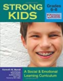 Strong Kids - Grades 6-8 (Strong Kids Curricula) by Merrell Ph.D., Kenneth Published by Brookes Publishing PAP/CDR edition (2007) Paperback