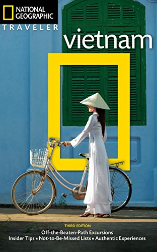 National Geographic Traveler: Vietnam, 3rd Edition por James Sullivan