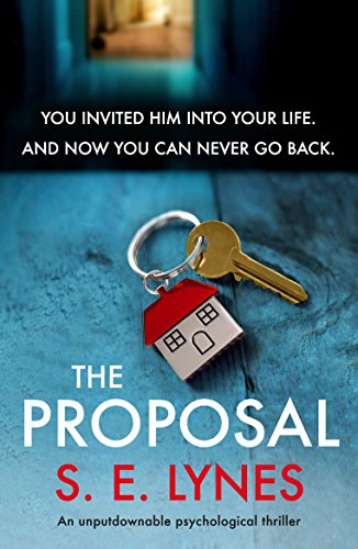 The Proposal: An unputdownable psychological thriller by [Lynes, S.E.]