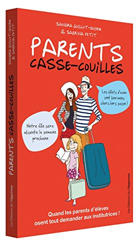 Parents casse-couilles par Sandra Guillot-duhem