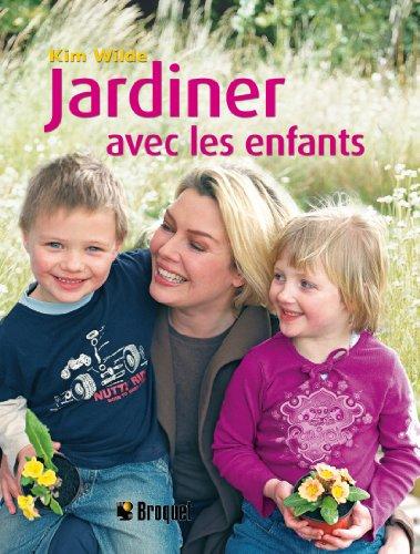 Jardiner avec les enfants par Kim Wilde