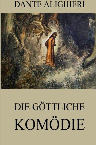Die göttliche Komödie: Ausgabe mit über 100 Illustrationen (Dantes Kreis)