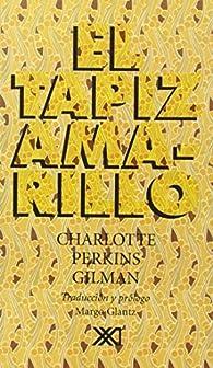 El tapiz amarillo par Charlotte Perkins Gilman