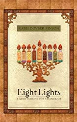 Eight Lights: Eight Meditations for Chanukah