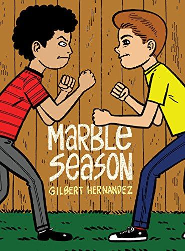 Marble Season: Gilbert Hernandez