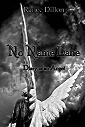 No Name Lane: Diary of an Angel (English Edition)